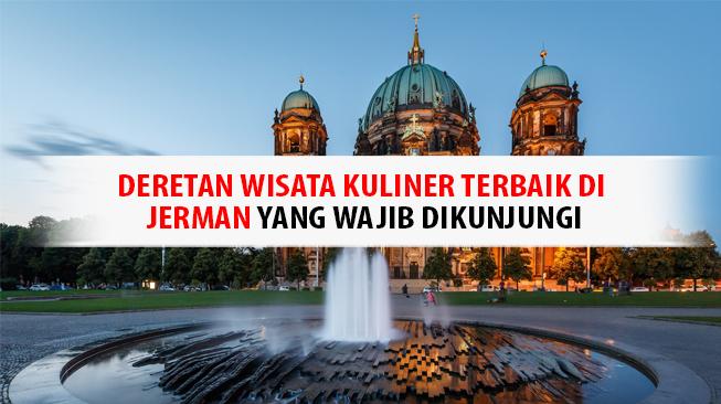 Wisata Kuliner di Jerman